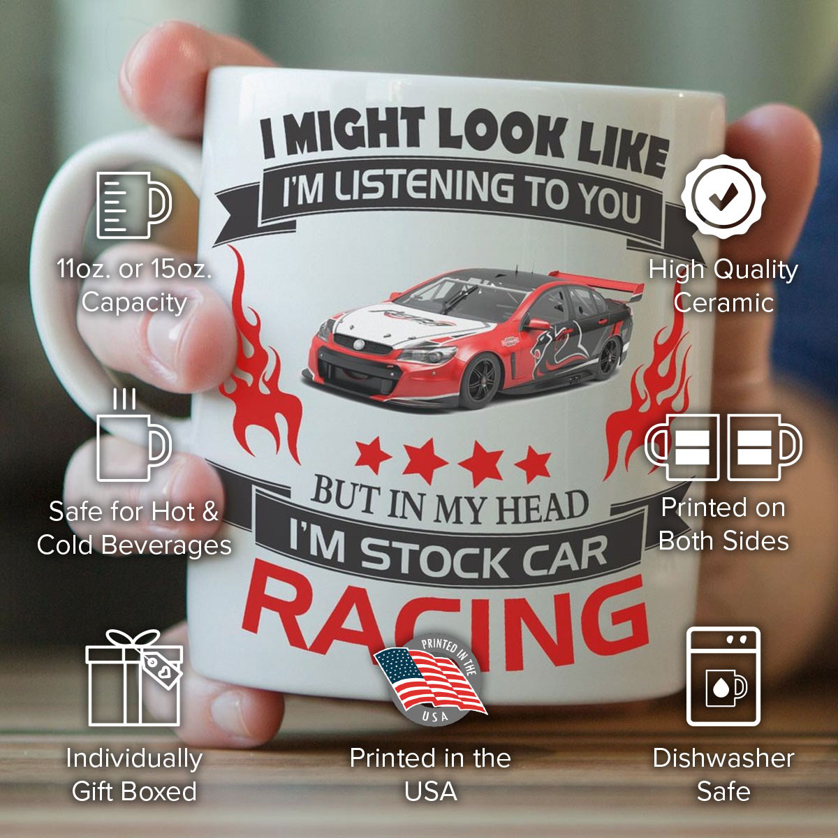 """I Might Look Like I'm Listening To You"" Stock Car Racing Mug"