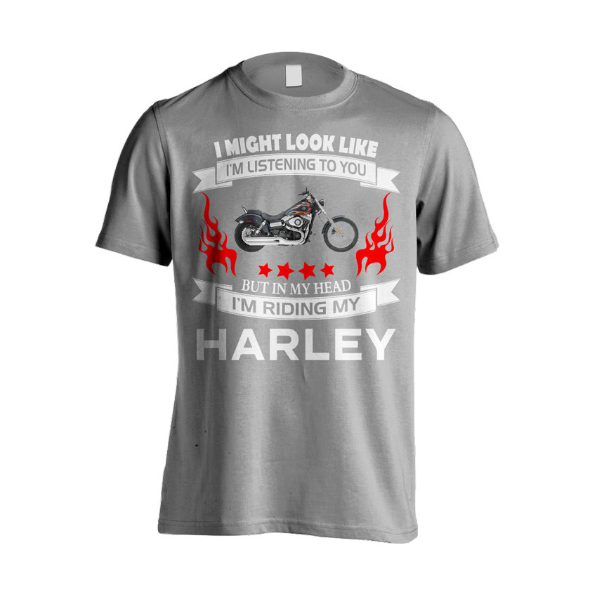 """I Might Look Like Im Listening To You"" Harley T-Shirt"