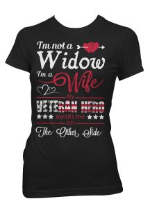 Widow Of Veteran Hero T-Shirt
