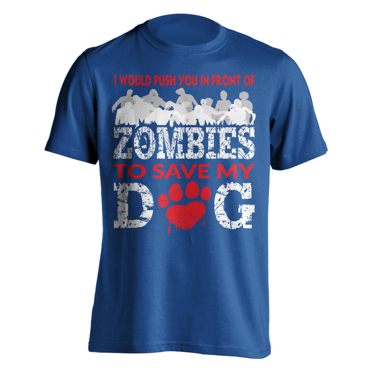 """""""I Would Push You In Front Of Zombies"""" Dog T-Shirt"""