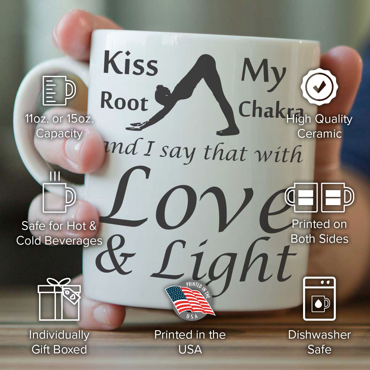 Kiss My Root Chakra Mug