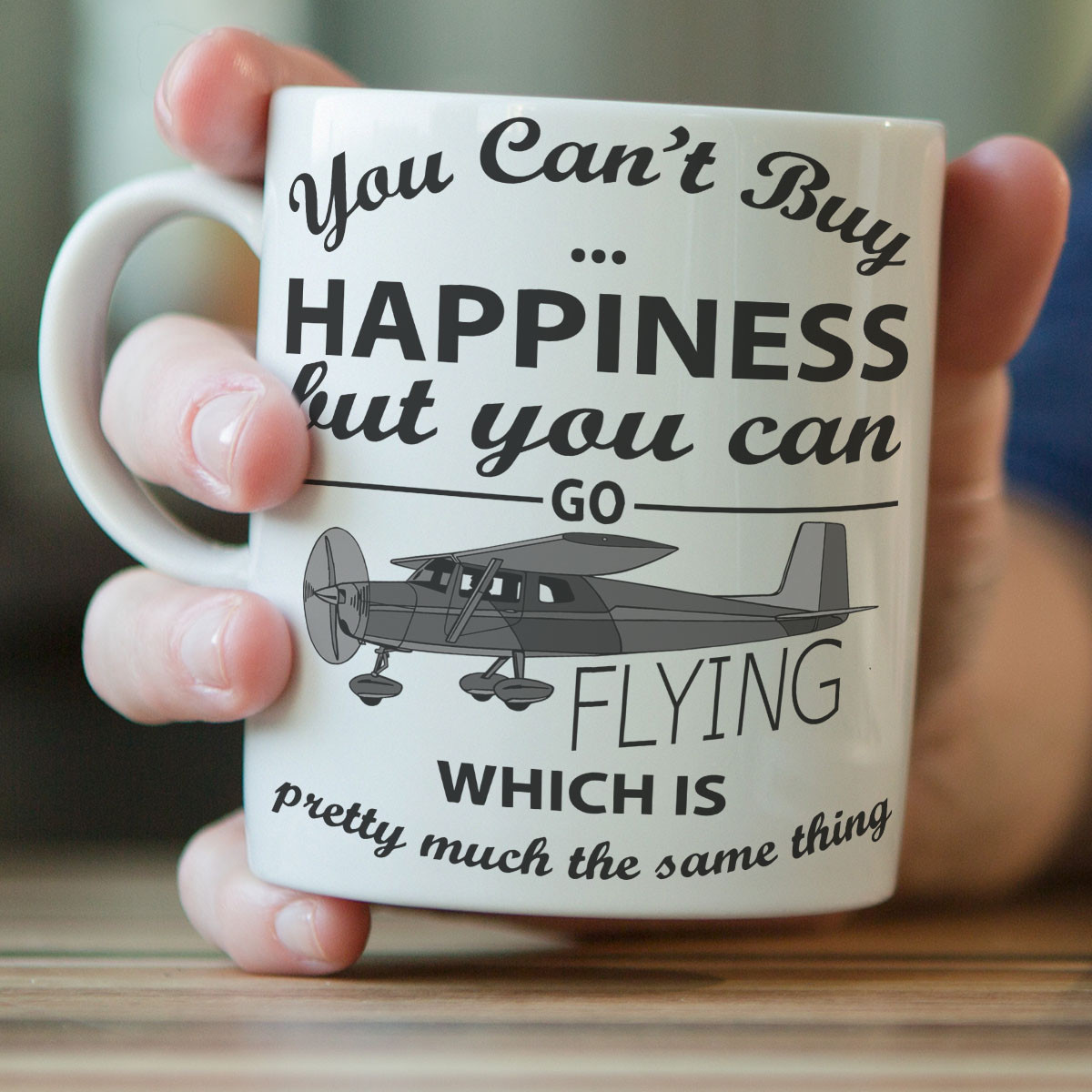 """You Can't Buy Happiness"" Flying Mug"