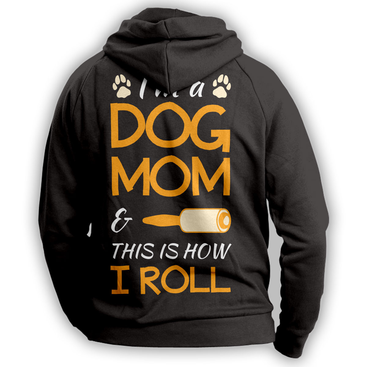 """I'm A Dog Mom"" Hoodie"
