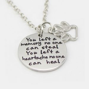 """You Left A Memory No One Can Steal"" Pet Memorial Necklace"