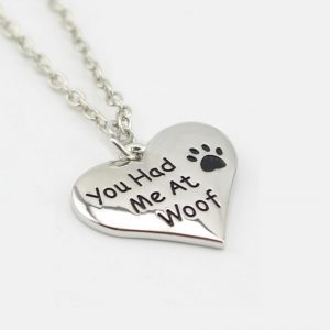 """You Had Me At Woof"" Heart Necklace"