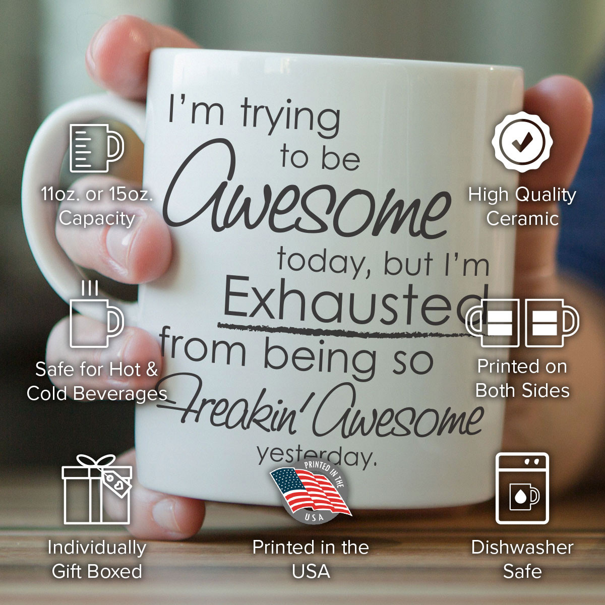 """I'm Trying To Be Awesome Today"" Mug"