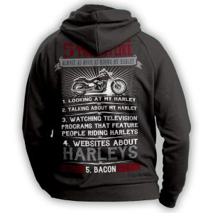 """5 Things I Like Almost As Much As Riding My Harley"" Hoodie"