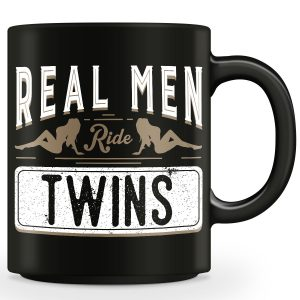 Real Men Ride Twins Mug