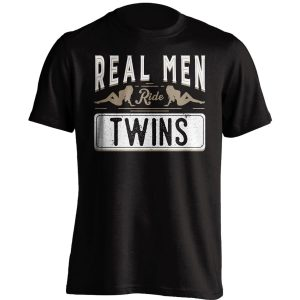 Real Men Ride Twins T-Shirt